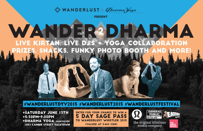 Get ready for Wander2Dharma – A Wanderlust Pre Party event!